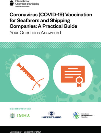 Coronavirus COVID 19 Vaccination for Seafarers and Shipping Companies A Practical Guide 2nd Edition