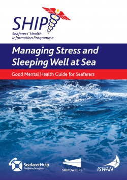 ISWAN tackles stress and fatigue in new guidance for seafarers